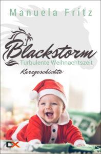 Cover - Blackstorm - Turbulente Weihnachtszeit (Band 3a) - Manuela Fritz