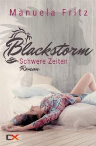 Cover - Blackstorm - Schwere Zeiten (Prequel) - Manuela Fritz