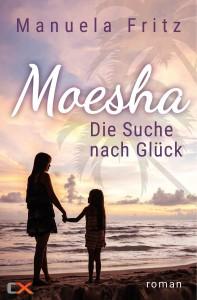 Romance Buchcover Moesha - Die Suche nach Glück, Frau mit Tochter bei Sonnenuntergang am Strand