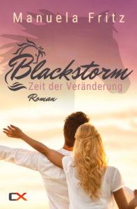 Cover Blackstorm - Zeit der Veränderung (Band 1) - Manuela Fritz