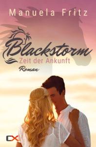 Cover - Blackstorm - Zeit der Ankunft (Band 3) - Manuela Fritz
