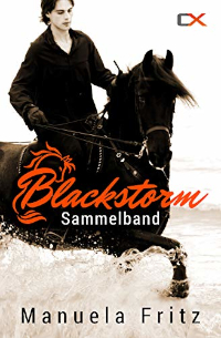Blackstorm - Sammelband - Manuela Fritz